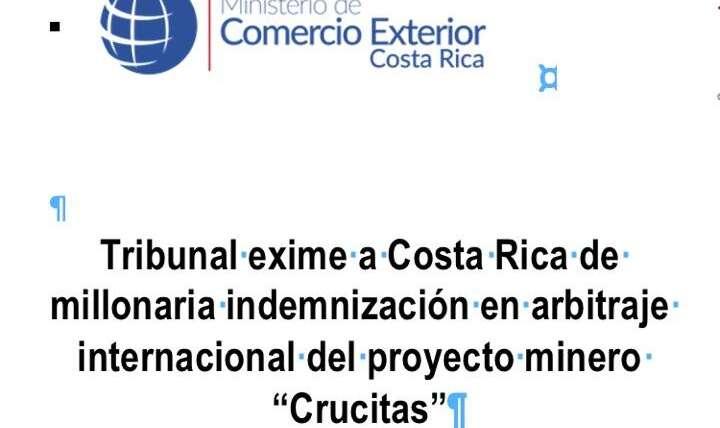 Tribunal exime a Costa Rica de millonaria indemnización en arbitraje internacional por Crucitas